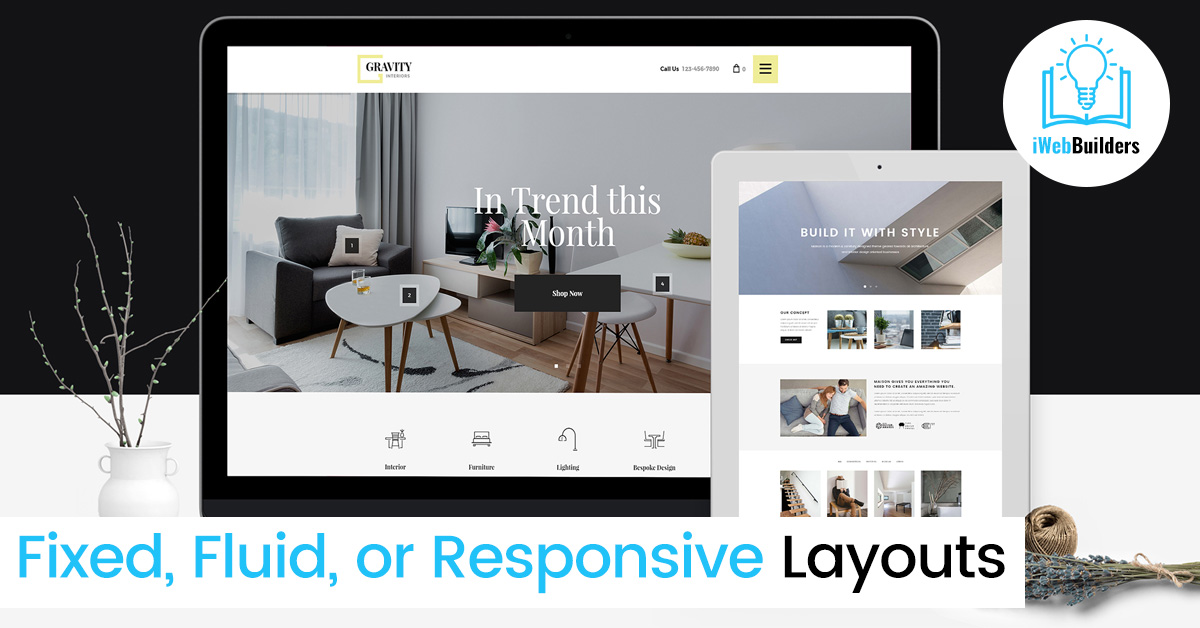Fixed, Fluid, or Responsive Layouts